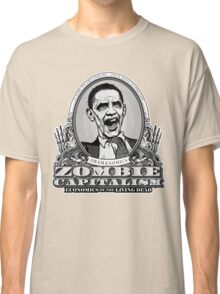 Zombie Economics Obama Edition Classic T-Shirt