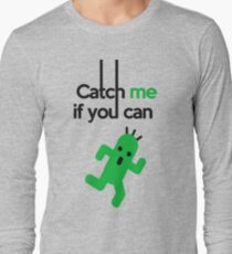 Catch Him If You Can Long Sleeve T-Shirt