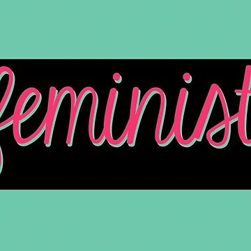 Feminist by klairehumanoid