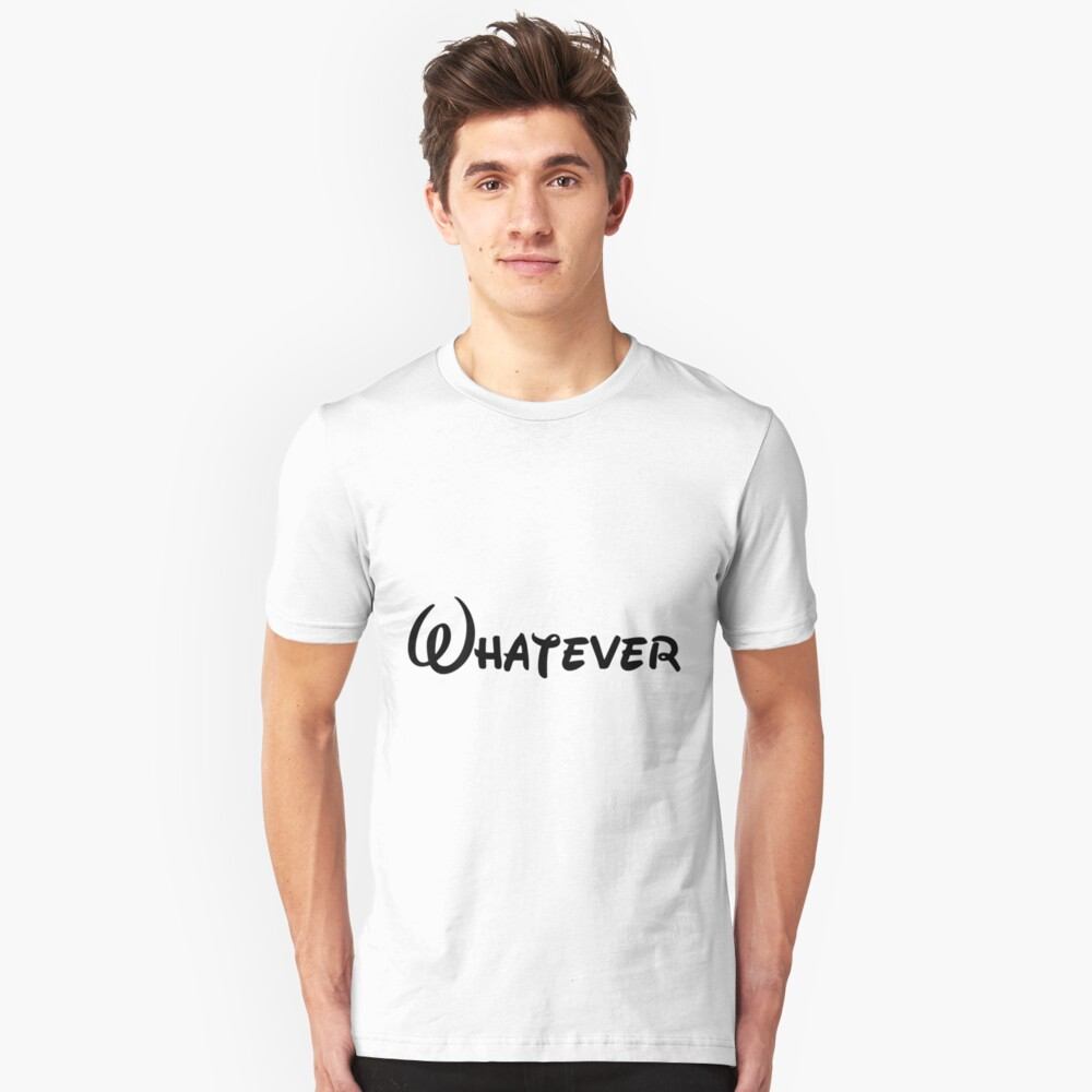 Disney - Whatever (black) Unisex T-Shirt Front