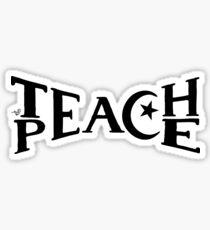 TEACH PEACE by Tai's Tees Sticker