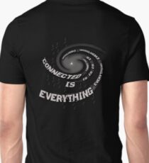 EveryThing is Connected  Unisex T-Shirt