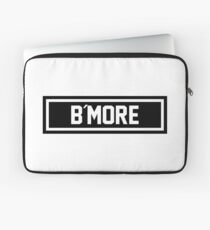 B More Laptop Sleeve