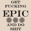 Get Epic 2.0 (for light shirts) by Dmitri Arbacauskas