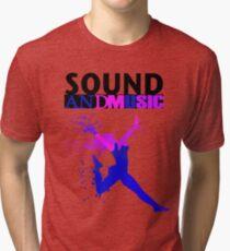 SOUND AND MUSIC Tri-blend T-Shirt