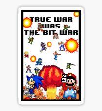 True war was the bit war Sticker