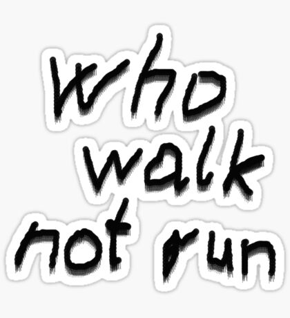 Run... Sticker