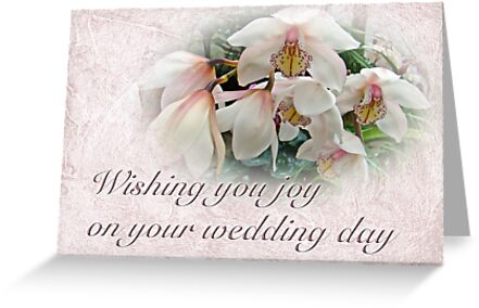 Wedding Wishing You Joy Greeting Card - Orchids by MotherNature