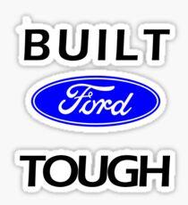 Built ford tough Sticker