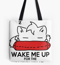 Wake Me Up For The Weekend! (red) Tote Bag