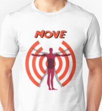 MOVE Unisex T-Shirt