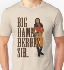 Big Damn Heroes, sir. T-Shirt