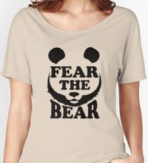 Fear the Bear- SF Giants  Women's Relaxed Fit T-Shirt