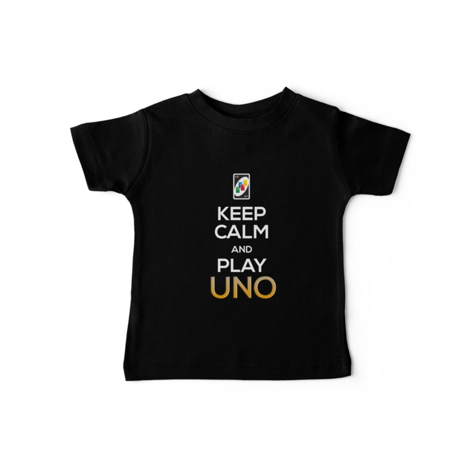 Keep Calm and Play Uno! by GalaxyTees