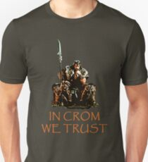 In Crom We Trust Unisex T-Shirt
