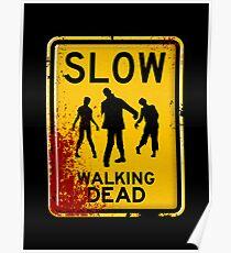 SLOW - WALKING DEAD Poster
