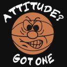 Basketball Attitude Dark by SportsT-Shirts