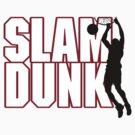 Basketball Slam Dunk by SportsT-Shirts