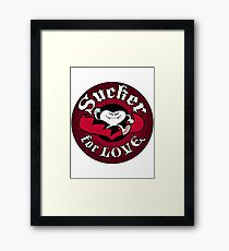 Sucker For Love Too Framed Print
