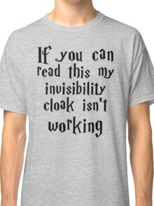 Invisibility cloak clothing Classic T-Shirt