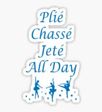 Plie Chasse Jete All Day Blue Sticker