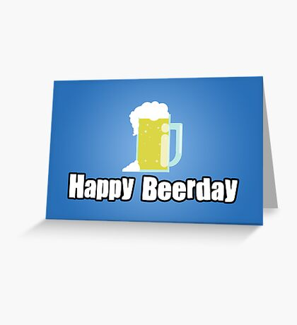 Happy Beerday Greeting Card