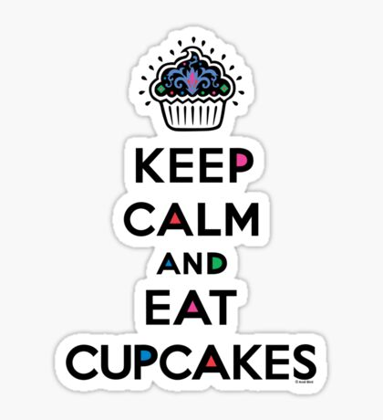 Keep Calm and Eat Cupcakes 6 Sticker