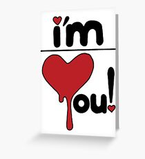 i'm over you! Greeting Card