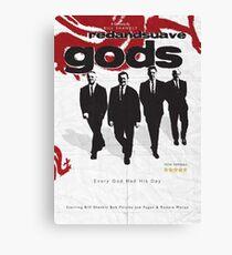 Red and Suave Gods- Bill Shankly, Bob Paisley, Joe Fagan & Ronnie Moran Canvas Print