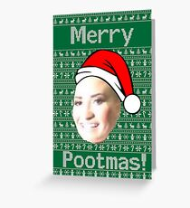 MERRY POOT LOVATO MAS !! Greeting Card
