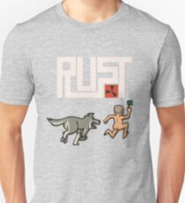 Rust players be like Unisex T-Shirt