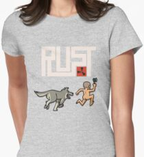 Rust players be like Fitted T-Shirt