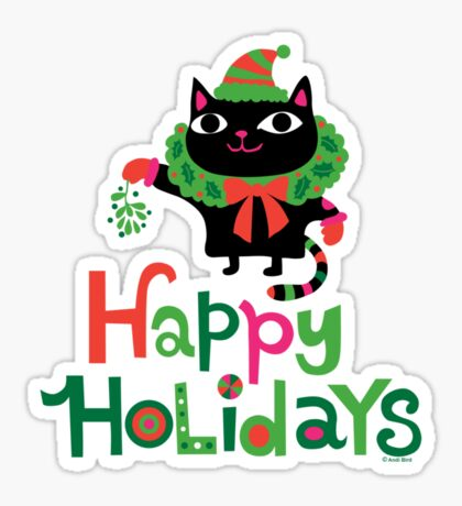Happy Catiday Holiday   Sticker