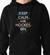 Keep Calm and Hockey On - dark Pullover Hoodie