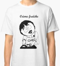 Creme Fraiche South park Classic T-Shirt