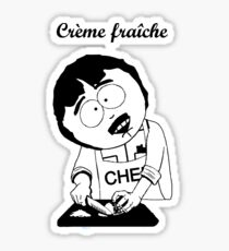 Creme Fraiche South park Sticker