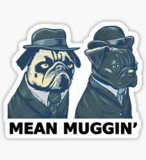 MEAN MUG PUGS - Ozzy & Kubrick - Mean Muggin' Sticker