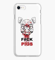 F#CK PIGS iPhone Case/Skin