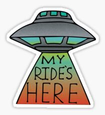 My Ride's Here Sticker