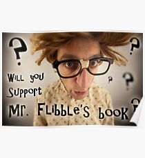 Will you support Mr. Flibble's book? Poster