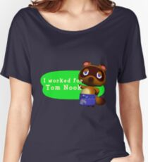 I Worked For Tom Nook Women's Relaxed Fit T-Shirt