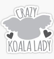 CRAZY Koala lady!  Sticker