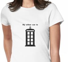 My other car. Womens Fitted T-Shirt