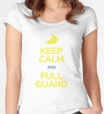Keep Calm and Pull Guard (Jiu Jitsu) Women's Fitted Scoop T-Shirt