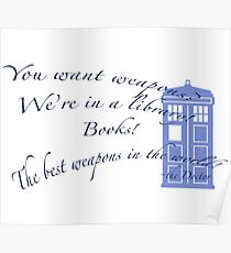 Books are weapons- Doctor Who Poster