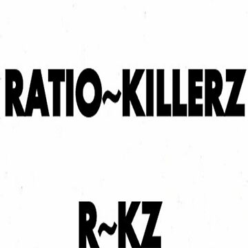 RATIO~KILLERZ by streetcustomz