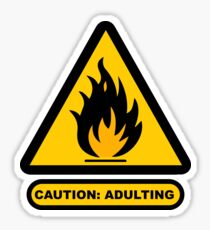 Caution: Adulting Sticker