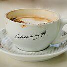 Coffee Is My Life. by Mick Kupresanin