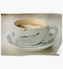 Coffee Is My Life. Poster
