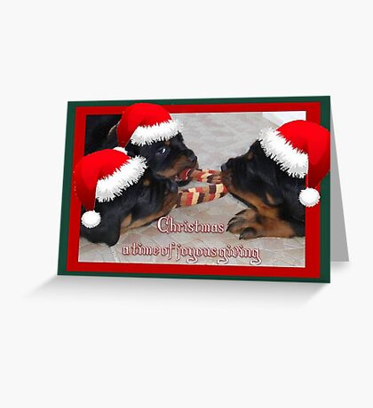 Christmas Rottweilers: A Time Of Joyous Giving  Greeting Card